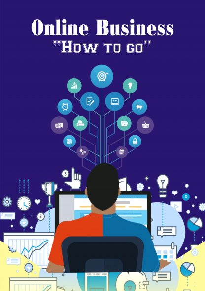 Online Business - How To Go